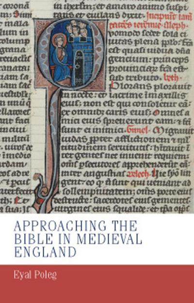 Approaching the Bible in medieval England