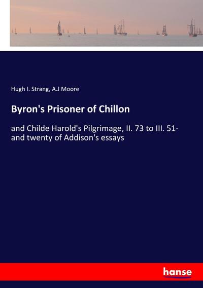 Byron's Prisoner of Chillon