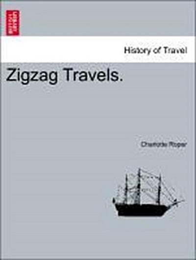 Zigzag Travels, vol. II