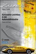 Karosserie-Leichtbau in der Automobilindustrie