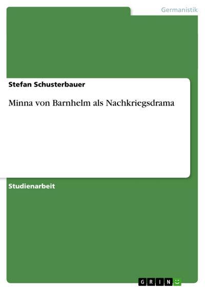 Minna von Barnhelm als Nachkriegsdrama