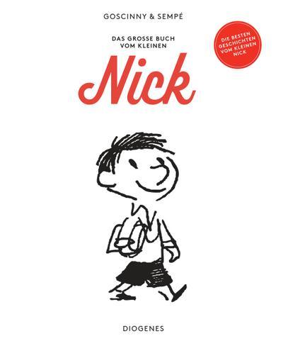 Das große Buch vom kleinen Nick