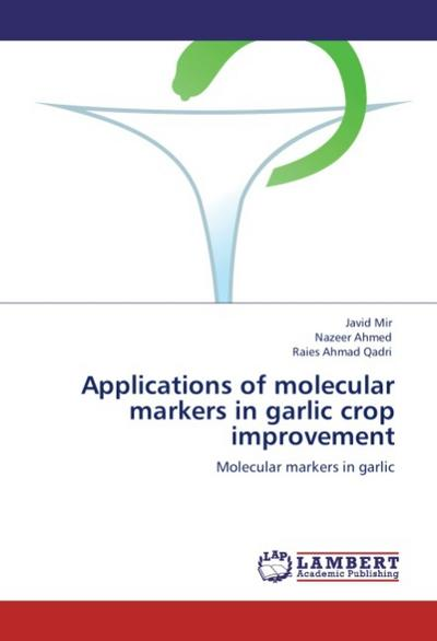 Applications of molecular markers in garlic crop improvement