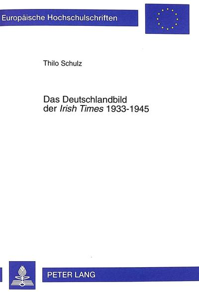 Das Deutschlandbild der Irish Times 1933-1945