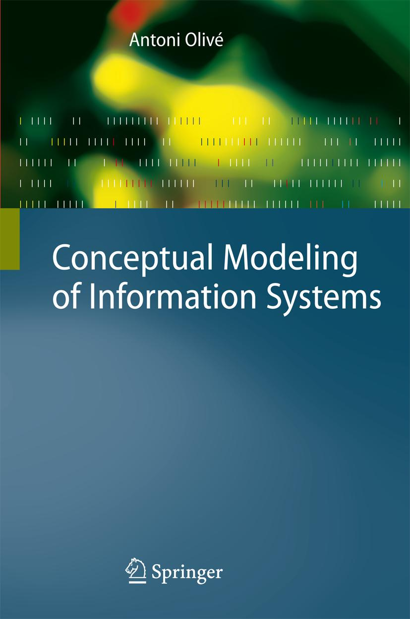 Conceptual Modeling of Information Systems Antoni Olivé