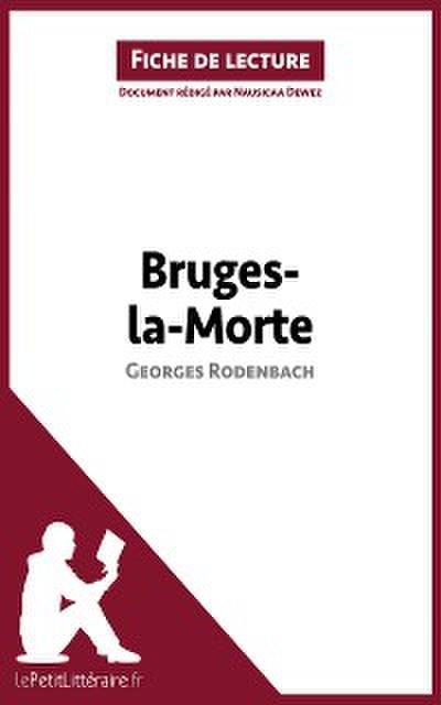 Bruges-la-Morte de Georges Rodenbach (Fiche de lecture)