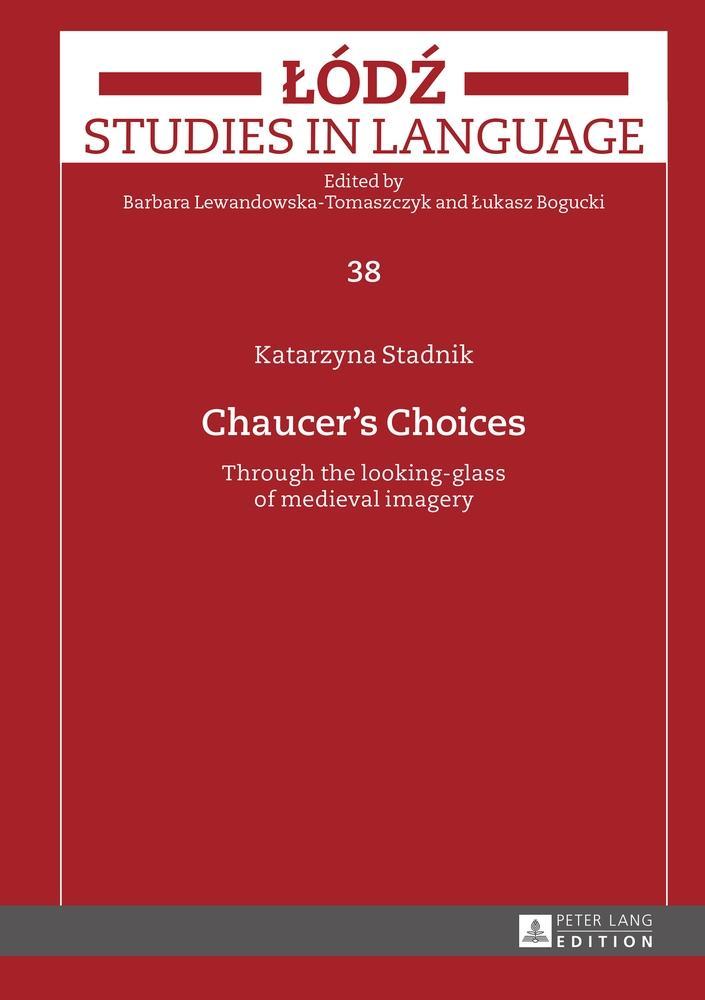 Katarzyna Stadnik / Chaucer's Choices 9783631663837