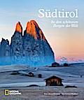 Südtirol; In den schönsten Bergen der Welt; D ...