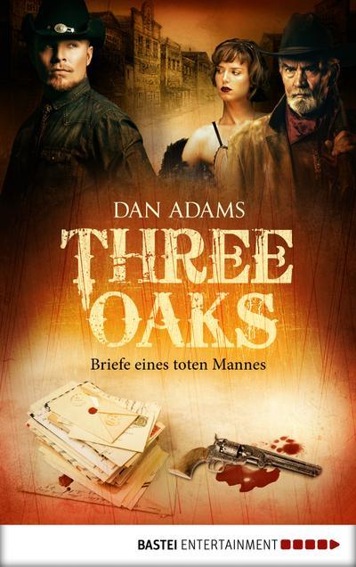 Three Oaks - Folge 3