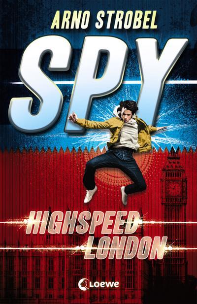 SPY - Highspeed London; SPY; Deutsch