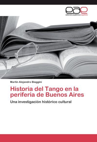 Historia del Tango en la periferia de Buenos Aires