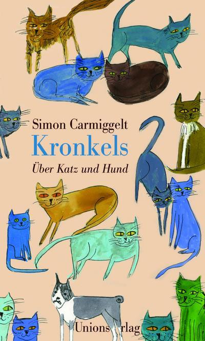 Kronkels: Über Katz und Hund