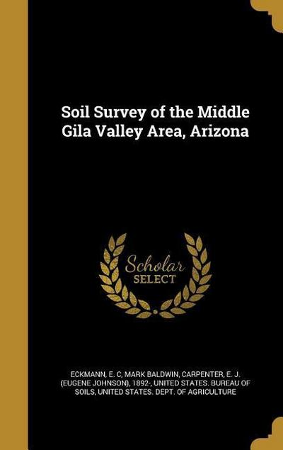 SOIL SURVEY OF THE MIDDLE GILA