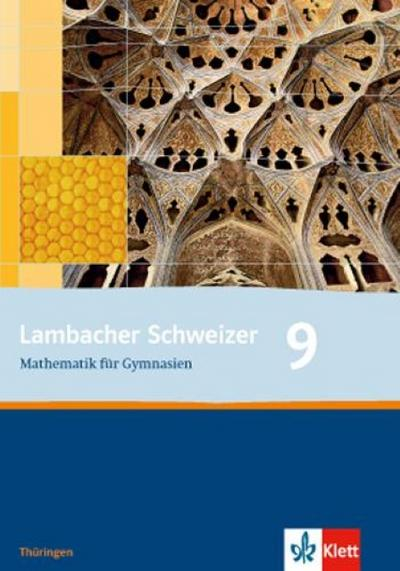 Lambacher Schweizer. 9. Schuljahr. Schülerbuch. Thüringen