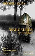 Marcellus - Der Merowinger. Band 1