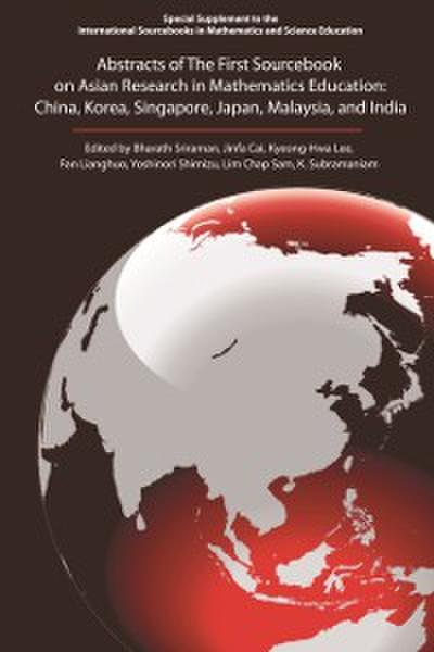 Abstracts of The First Sourcebook on Asian Research in Mathematics Education