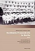 Berühmte Frauenärzte in Berlin; Band 1; Deutsch; durchg. ill.