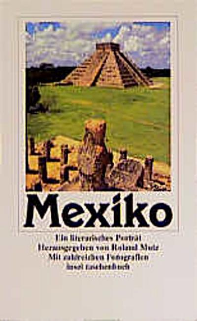 Mexiko: Ein literarisches Porträt