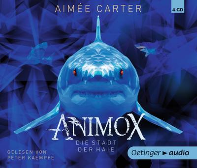 Animox 03. Die Stadt der Haie (4 CD)
