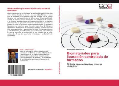 Biomateriales para liberación controlada de fármacos