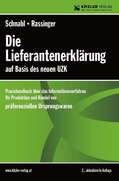 Die Lieferantenerklärung auf Basis des neuen UZK