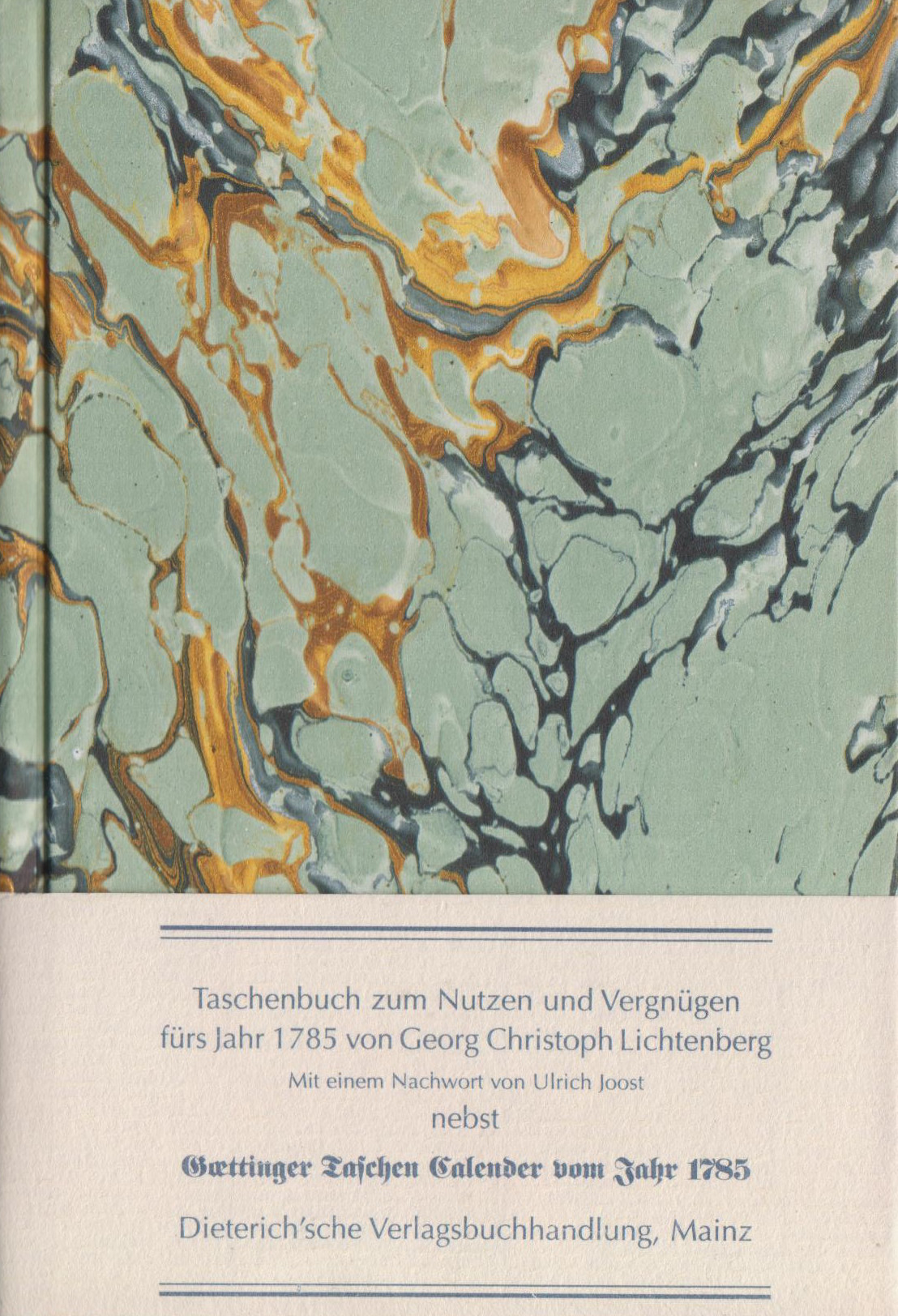 Taschenbuch zum Nutzen und Vergnügen fürs Jahr 1785 Georg Ch Lichtenberg
