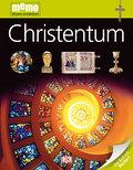 Christentum   ; memo Wissen entdecken 34; Deutsch; durchg. farb. Fotos, Ill. -