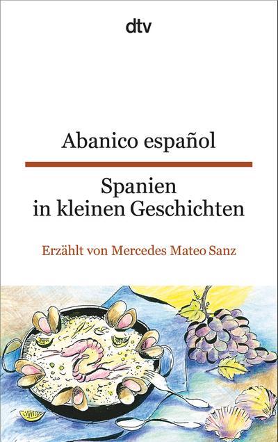 Abanico español Spanien in kleinen Geschichten