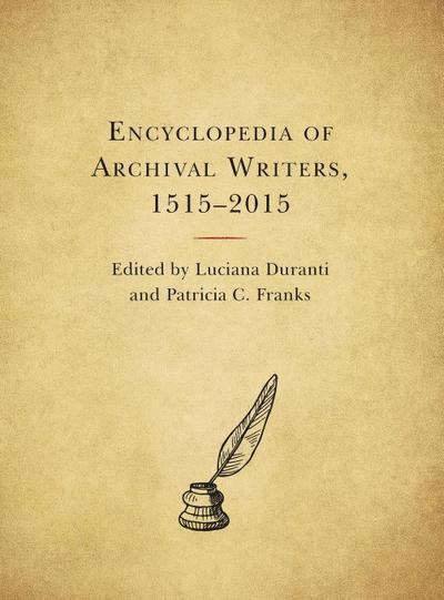 Encyclopedia of Archival Writers, 1515 - 2015
