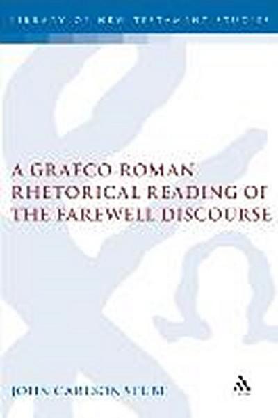 A Graeco-Roman Rhetorical Reading of the Farewell Discourse