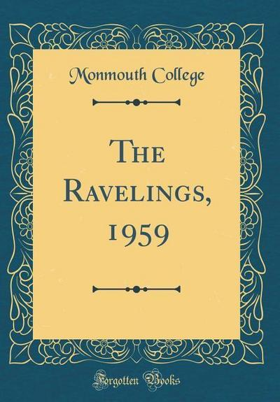 The Ravelings, 1959 (Classic Reprint)