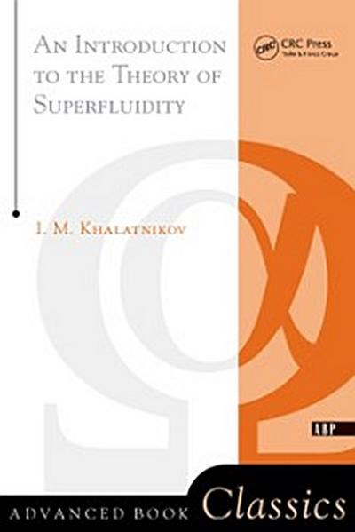 Introduction To The Theory Of Superfluidity