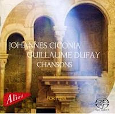 Ciconia & Dufay Chansons