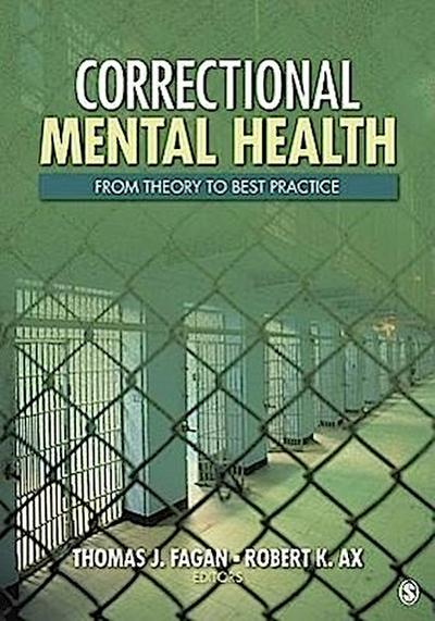 Correctional Mental Health: From Theory to Best Practice