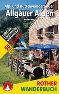 Rother Wanderbuch / Alp- und Hüttenwanderungen Allgäuer Alpen