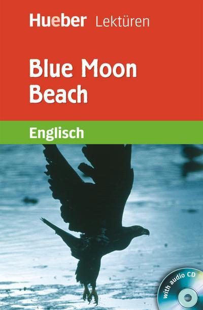 Blue Moon Beach. Lektüre + CD