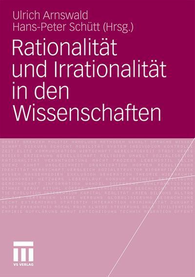 Rationalität und Irrationalität in den Wissenschaften
