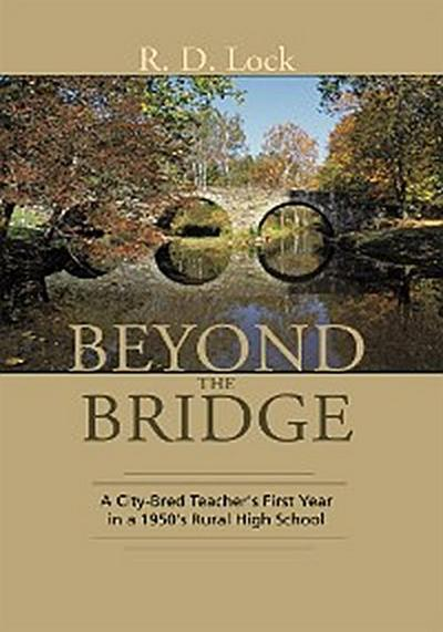 Beyond the Bridge: