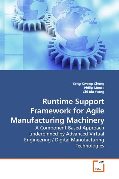 Runtime Support Framework for Agile Manufacturing Machinery