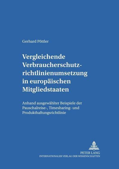 Vergleichende Verbraucherschutzrichtlinienumsetzung in europäischen Mitgliedsstaaten