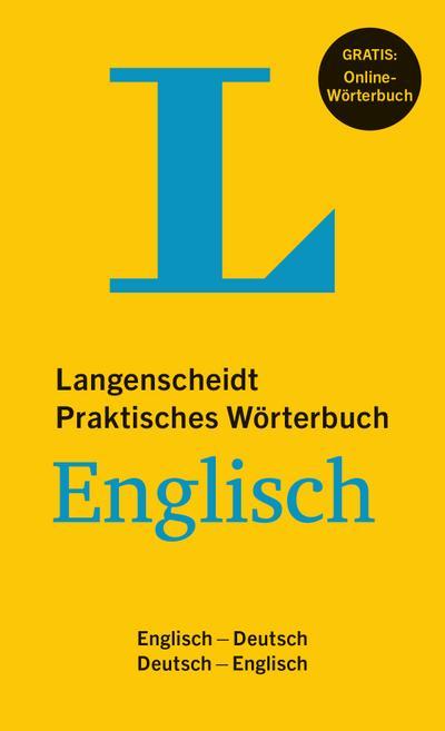 Langenscheidt Praktisches Wörterbuch Englisch - Buch mit Online-Anbindung