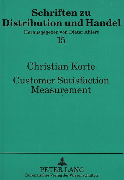 Customer Satisfaction Measurement