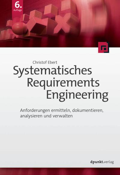 Systematisches Requirements Engineering