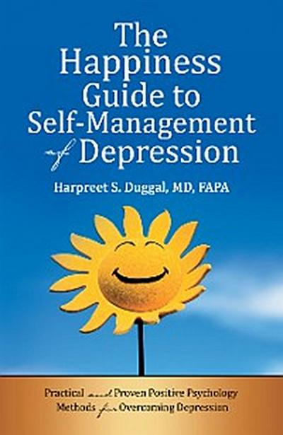 The Happiness Guide to Self-Management of Depression