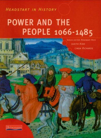 Headstart In History: Power & People 1066-1485