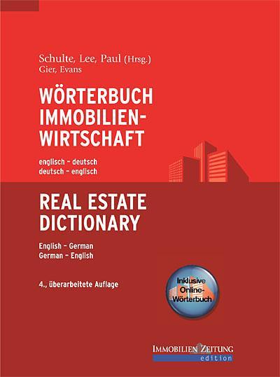 Wörterbuch Immobilienwirtschaft. Englisch-Deutsch /Deutsch-Englisch