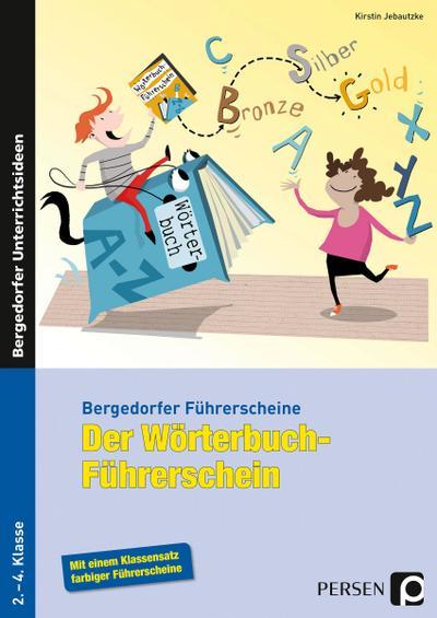 Der Wörterbuch-Führerschein - Grundschule