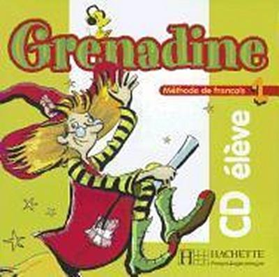Grenadine: Niveau 1 CD Audio Eleve
