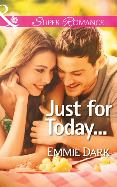 Just for Today... (Mills & Boon Superromance)