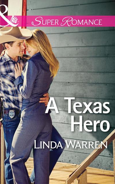 A Texas Hero (Mills & Boon Superromance) (Willow Creek, Texas, Book 1)